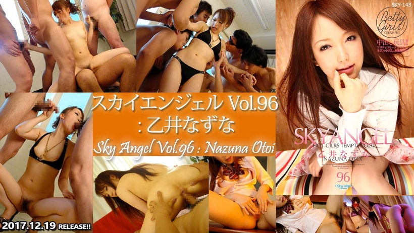 Tokyo Hot SKY-143 Sky Angel Vol.96 : Nazuna Otoi
